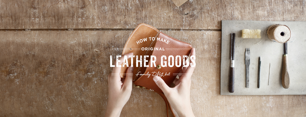 HOW TO MAKE ORIGINAL LEATHER GOODS FAMILY DIY KIT
